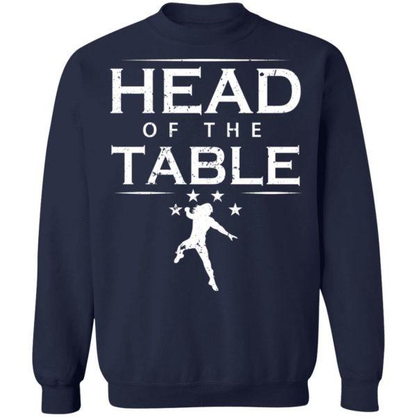 Head Of The Table Roman Reigns T-Shirts, Hoodies, Sweatshirt Apparel 14