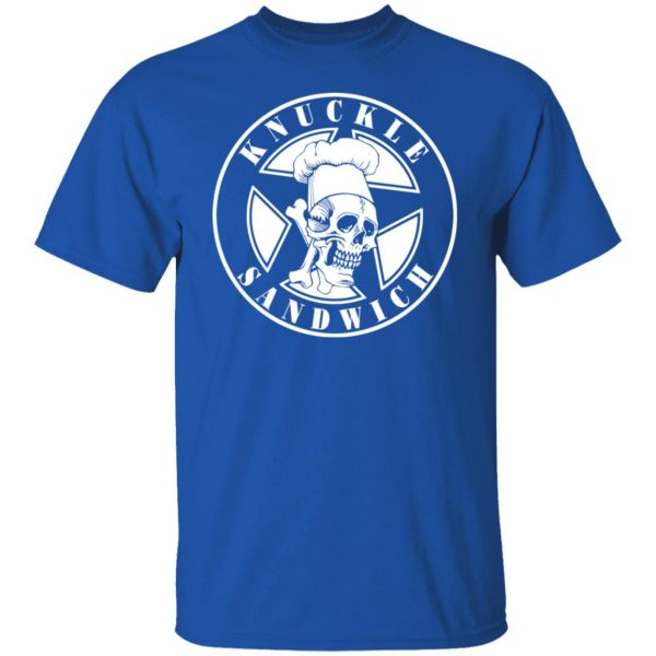 Knuckle Sandwich T-Shirts, Hoodies, Sweatshirt Apparel 6