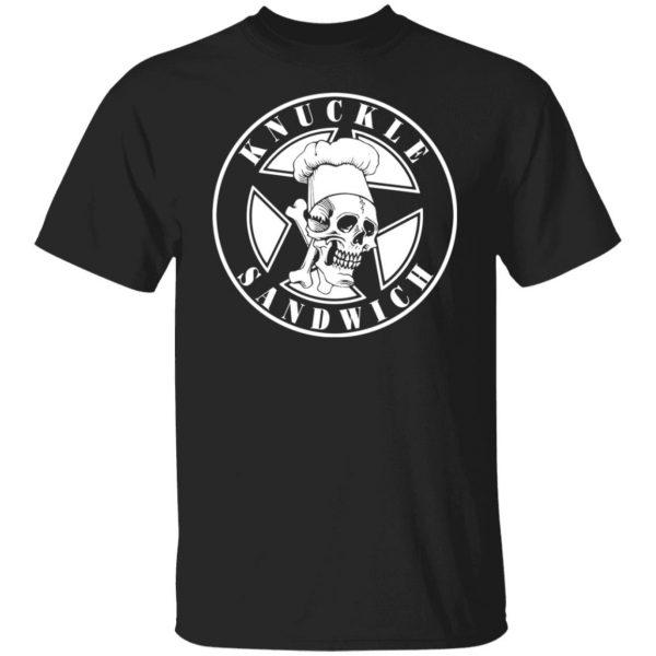 Knuckle Sandwich T-Shirts, Hoodies, Sweatshirt Apparel 3