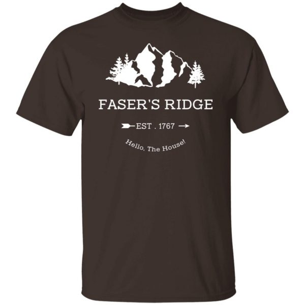 Faser's Ridge Est 1767 Hello The House T-Shirts, Hoodies, Sweatshirt Apparel 4