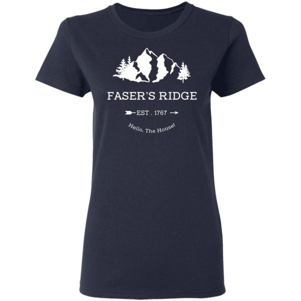 Faser's Ridge Est 1767 Hello The House T-Shirts, Hoodies, Sweatshirt Apparel 8