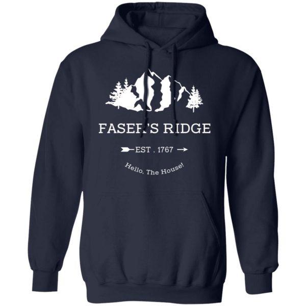 Faser's Ridge Est 1767 Hello The House T-Shirts, Hoodies, Sweatshirt Apparel 10