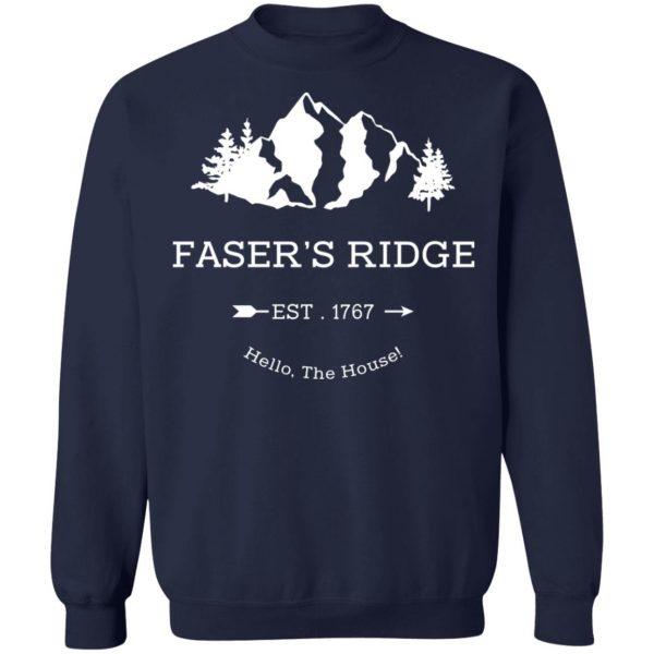 Faser's Ridge Est 1767 Hello The House T-Shirts, Hoodies, Sweatshirt Apparel 14