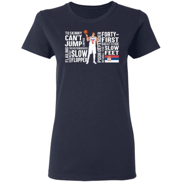 Too Skinny Can't Jump Low Pick The Kid From Denver T-Shirts, Hoodies, Sweatshirt Apparel 8