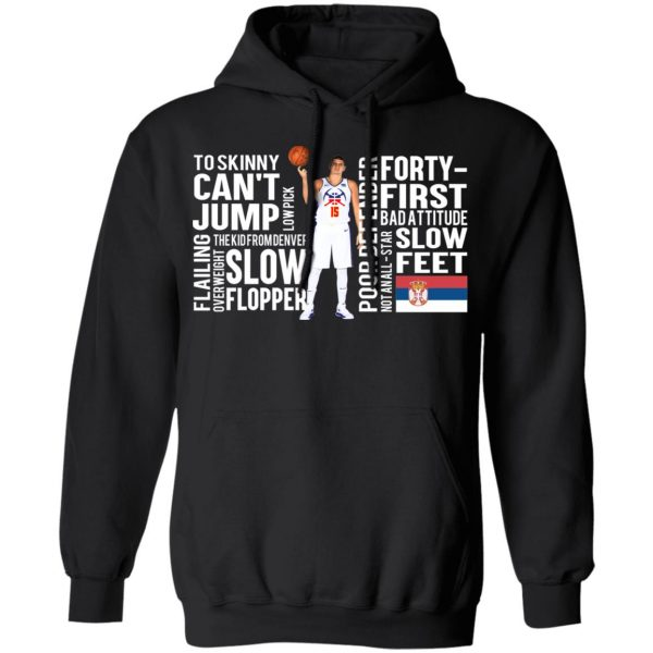 Too Skinny Can't Jump Low Pick The Kid From Denver T-Shirts, Hoodies, Sweatshirt Apparel 9