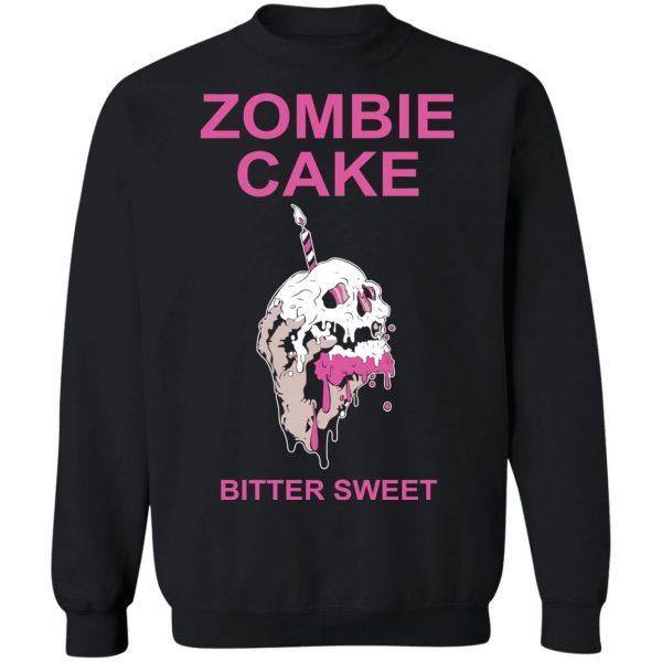 Zombie Cake Bitter Sweet T-Shirts, Hoodies, Sweater Apparel 13