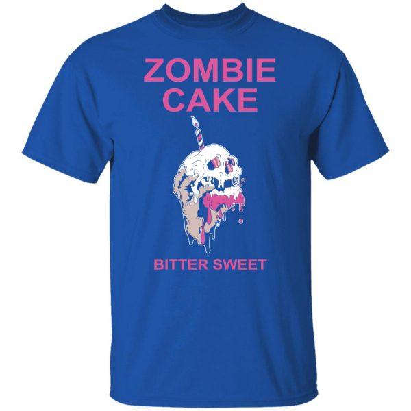 Zombie Cake Bitter Sweet T-Shirts, Hoodies, Sweater Apparel 6