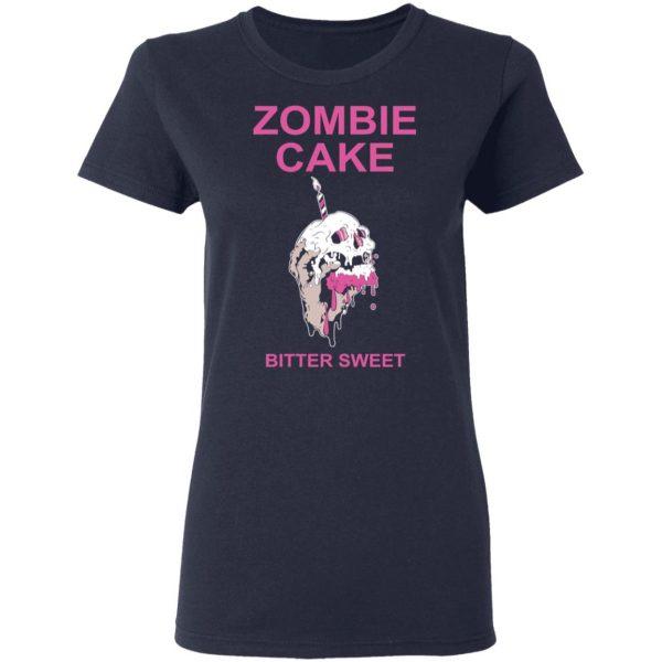 Zombie Cake Bitter Sweet T-Shirts, Hoodies, Sweater Apparel 8