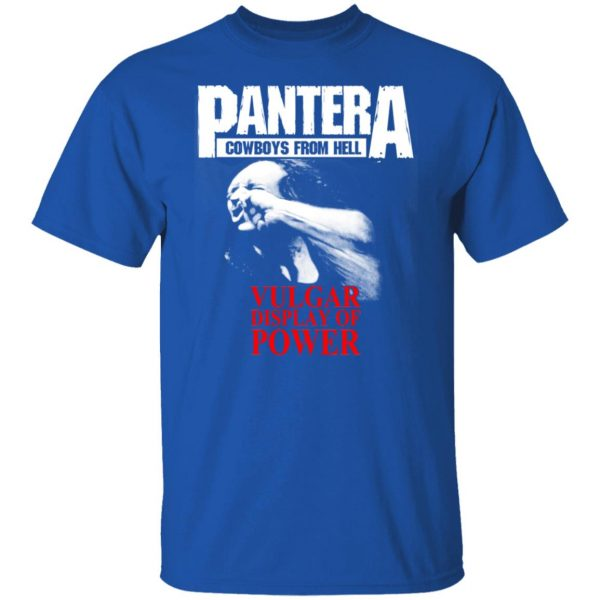 Pantera Cowboys From Hell Vulgar Display Of Power T-Shirts, Hoodies, Sweater Apparel 4