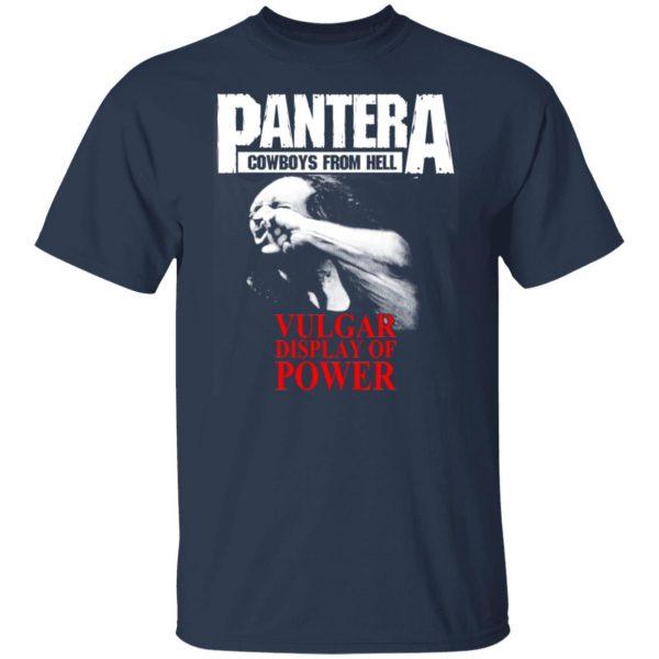 Pantera Cowboys From Hell Vulgar Display Of Power T-Shirts, Hoodies, Sweater Apparel 3