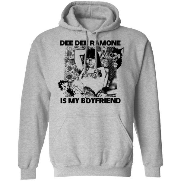 Dee Dee Ramone Is My Boyfriend T-Shirts, Hoodies, Sweater Apparel 9