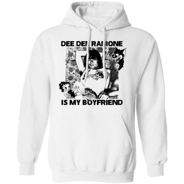 Dee Dee Ramone Is My Boyfriend T-Shirts, Hoodies, Sweater Apparel 10