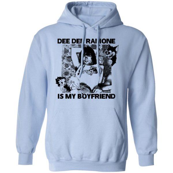 Dee Dee Ramone Is My Boyfriend T-Shirts, Hoodies, Sweater Apparel 11
