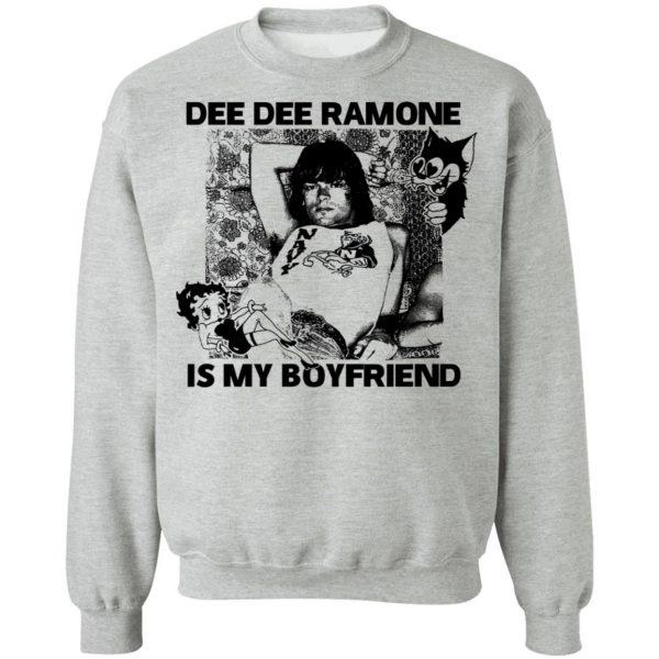 Dee Dee Ramone Is My Boyfriend T-Shirts, Hoodies, Sweater Apparel 12