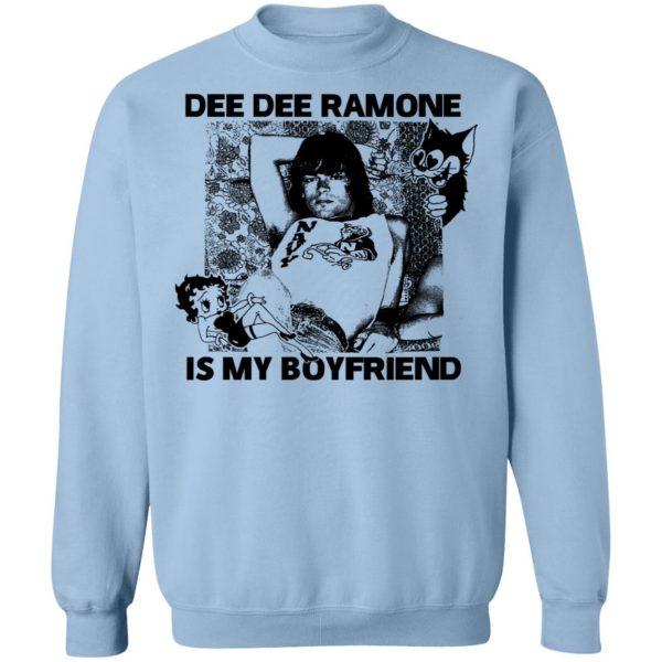 Dee Dee Ramone Is My Boyfriend T-Shirts, Hoodies, Sweater Apparel 14