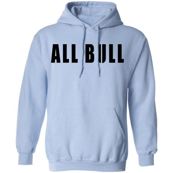 Allbull T-Shirts, Hoodies, Sweater Apparel 11