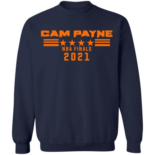 Cam Payne NBA Finals 2021 T-Shirts, Hoodies, Sweater Apparel 14