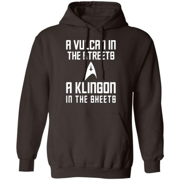 A Vulcan In The Streets A Klingon In The Sheets T-Shirts, Hoodies, Sweater Apparel 11