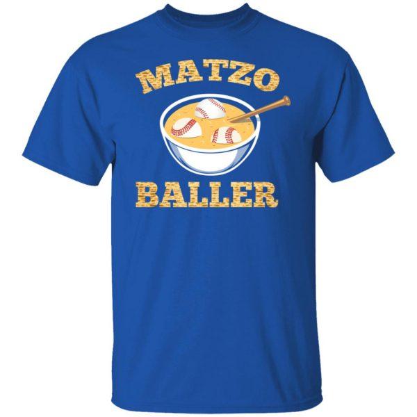 Matzo Baller Baseball T-Shirts, Hoodies, Sweater Apparel 6
