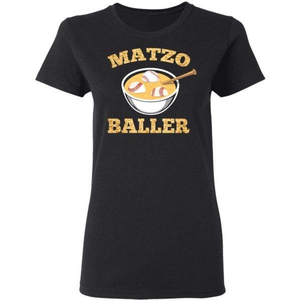 Matzo Baller Baseball T-Shirts, Hoodies, Sweater Apparel 7