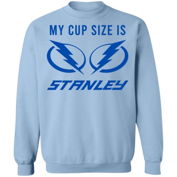 My Cup Size Is Stanley Tampa Bay Lightning T-Shirts, Hoodies, Sweater Apparel 14