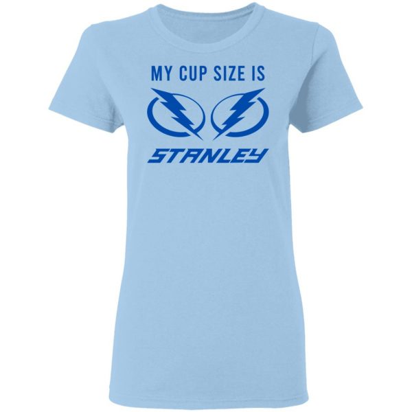 My Cup Size Is Stanley Tampa Bay Lightning T-Shirts, Hoodies, Sweater Apparel 6