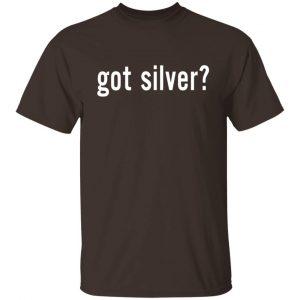Got Silver Wall Street Silver T-Shirts, Hoodies, Sweater Apparel 2
