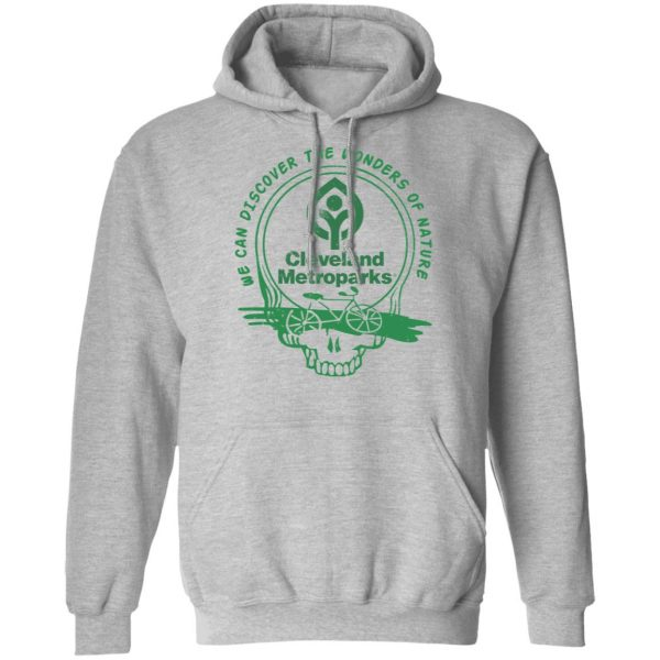 Cleveland Metroparks We Can Discover The Wonders Of Nature T-Shirts, Hoodies, Sweater Apparel 9
