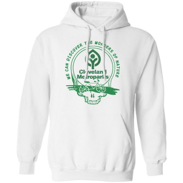 Cleveland Metroparks We Can Discover The Wonders Of Nature T-Shirts, Hoodies, Sweater Apparel 10