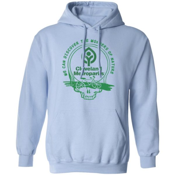 Cleveland Metroparks We Can Discover The Wonders Of Nature T-Shirts, Hoodies, Sweater Apparel 11