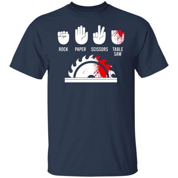 Rock Paper Scissors Table Saw T-Shirts, Hoodies, Sweater Apparel 5
