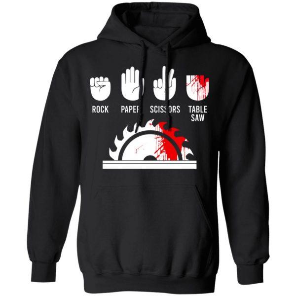 Rock Paper Scissors Table Saw T-Shirts, Hoodies, Sweater Apparel 9