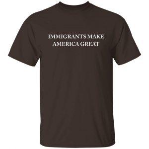 Immigrants Make America Great T-Shirts, Hoodies, Sweater Apparel 2