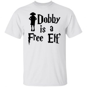 Dobby Is A Free Elf Harry Potter T-Shirts, Hoodies, Sweater Apparel 2