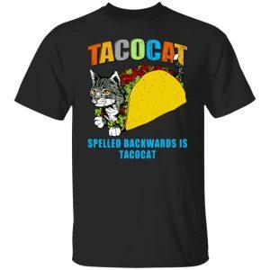 Tacocat Spelled Backwards Is Tacocat T-Shirts, Hoodies, Sweater Apparel