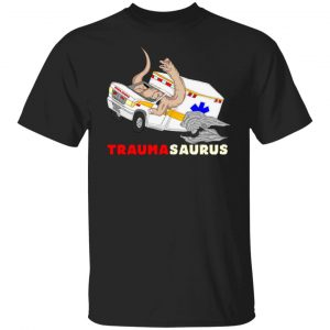 TraumaSaurus T-Shirts, Hoodies, Sweater Apparel