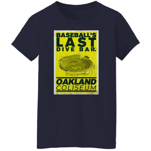 Baseball's Last Dive Bar Oakland Coliseum T-Shirts, Hoodies, Sweater Apparel 8