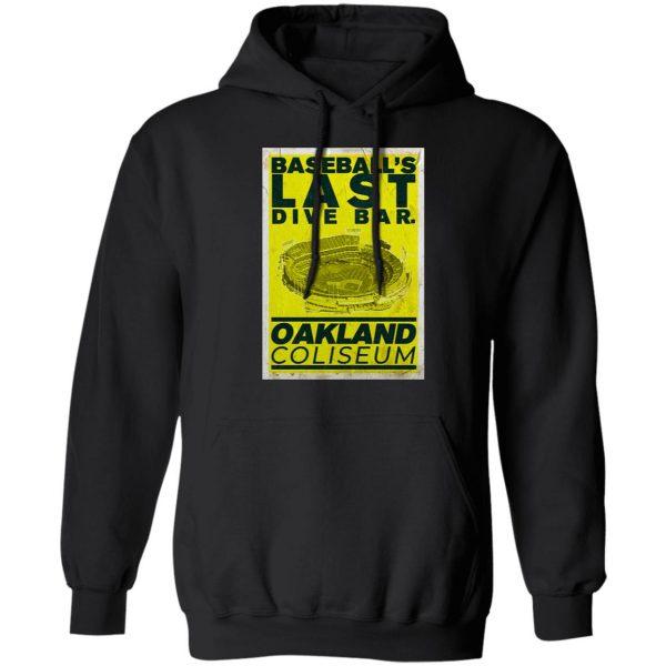 Baseball's Last Dive Bar Oakland Coliseum T-Shirts, Hoodies, Sweater Apparel 9