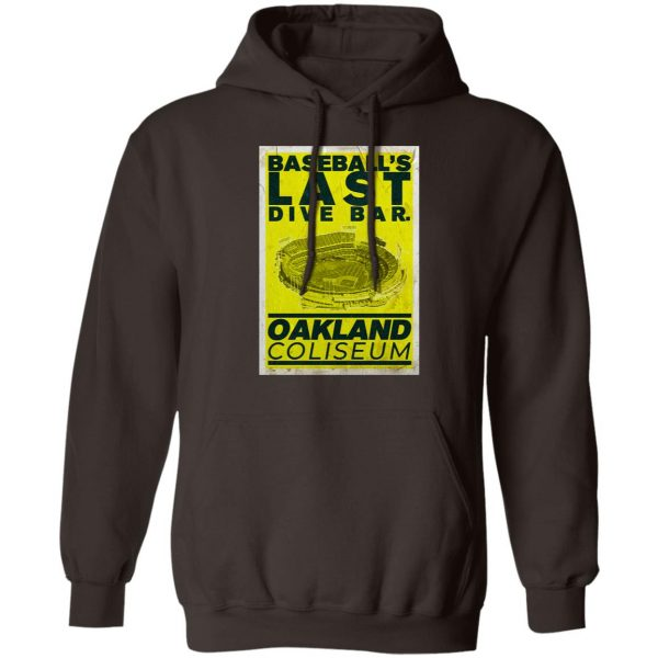 Baseball's Last Dive Bar Oakland Coliseum T-Shirts, Hoodies, Sweater Apparel 11
