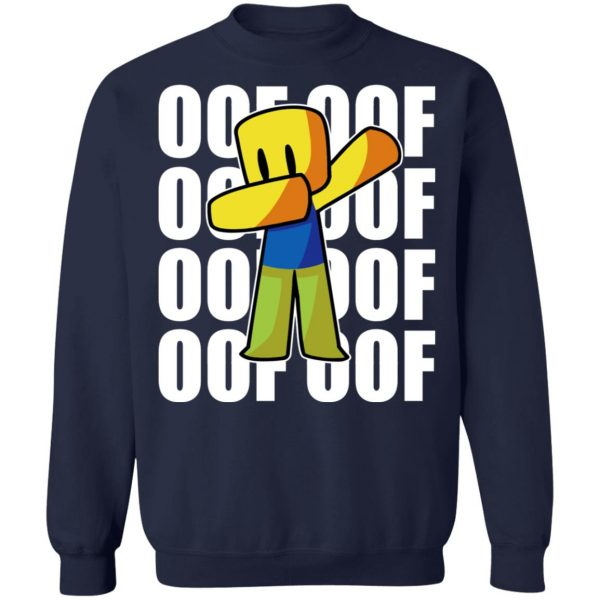 Roblox OOF OOF T-Shirts, Hoodies, Sweater Apparel 14