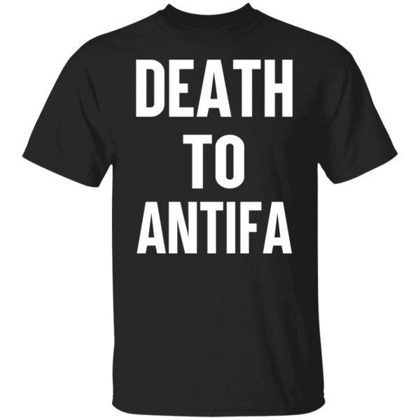 Death To Antifa T-Shirts, Hoodies, Sweater Apparel 3