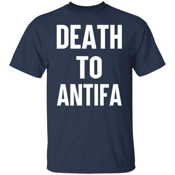 Death To Antifa T-Shirts, Hoodies, Sweater Apparel 5