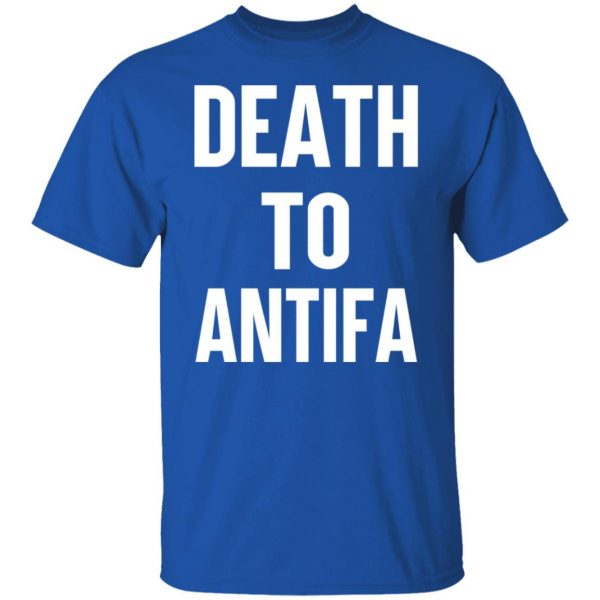 Death To Antifa T-Shirts, Hoodies, Sweater Apparel 6