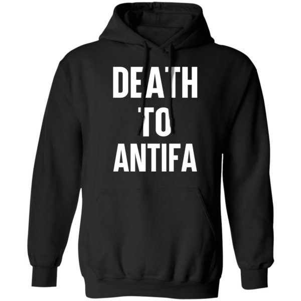 Death To Antifa T-Shirts, Hoodies, Sweater Apparel 9