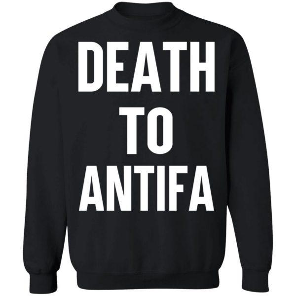 Death To Antifa T-Shirts, Hoodies, Sweater Apparel 13