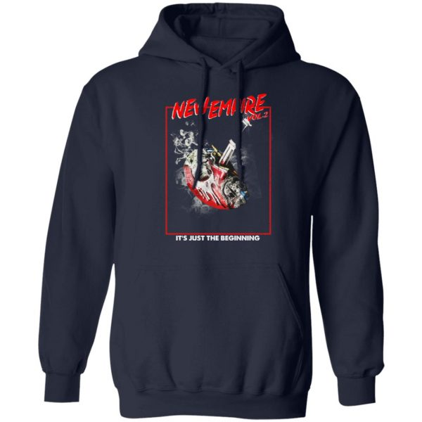 New Empire Vol 2 It's Just The Beginning T-Shirts, Hoodies, Sweater Apparel 10