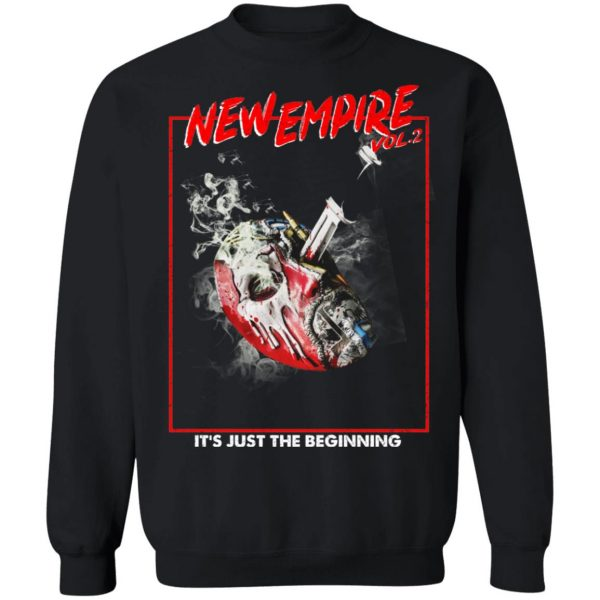 New Empire Vol 2 It's Just The Beginning T-Shirts, Hoodies, Sweater Apparel 13
