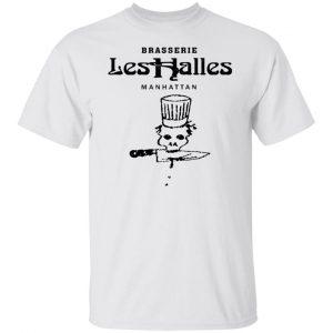 Brasserie Les Halles Manhattan T-Shirts, Hoodies, Sweater Apparel 2