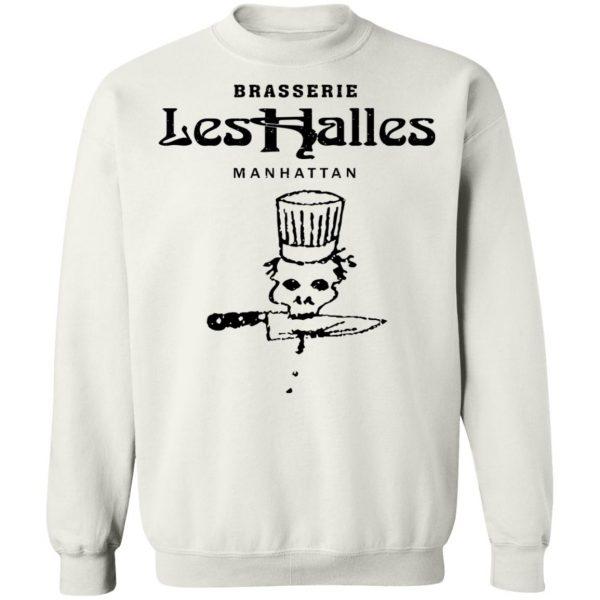 Brasserie Les Halles Manhattan T-Shirts, Hoodies, Sweater Apparel 13