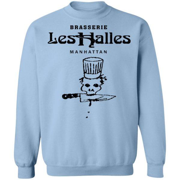 Brasserie Les Halles Manhattan T-Shirts, Hoodies, Sweater Apparel 14